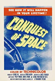 Conquest of Space (1955) Poster - Movie Forum, Cast, Reviews