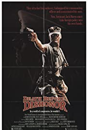 Death Before Dishonor (1987) Poster - Movie Forum, Cast, Reviews