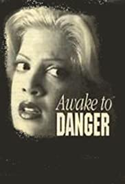 Awake to Danger (1995) Poster - Movie Forum, Cast, Reviews