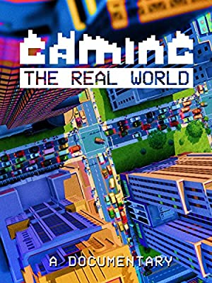 Gaming the Real World (2016)