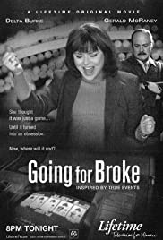 Going for Broke(2003) Poster - Movie Forum, Cast, Reviews