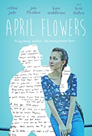April Flowers (2017) Watch Full Movie Online