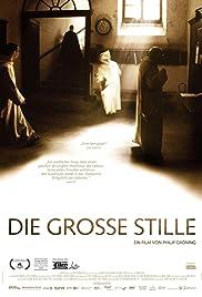 Die große Stille(2005) Poster - Movie Forum, Cast, Reviews