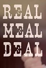 Real Meal Deal Poster