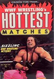 WWF Wrestling's Hottest Matches Poster