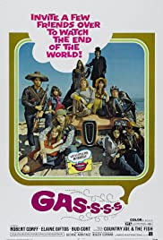 Gas! -Or- It Became Necessary to Destroy the World in Order to Save It. Poster