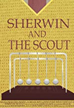 Sherwin and the Scout