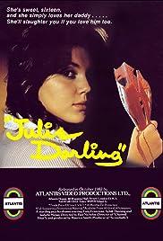 Julie Darling(1983) Poster - Movie Forum, Cast, Reviews