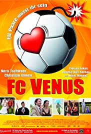 FC Venus (2006) Poster - Movie Forum, Cast, Reviews
