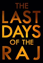 Primary image for The Last Days of the Raj