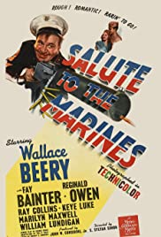 Salute to the Marines (1943) Poster - Movie Forum, Cast, Reviews