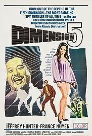 Dimension 5(1966) Poster - Movie Forum, Cast, Reviews