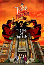 Todd and the Book of Pure Evil: The End of the End Poster