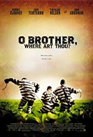 o brother where art thou imdb o brother where art thou poster