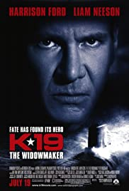 K-19: The Widowmaker (2002) Poster - Movie Forum, Cast, Reviews