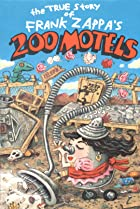 Image of The True Story of Frank Zappa's 200 Motels