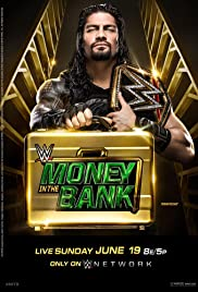 Money in the Bank (2016) Poster - Movie Forum, Cast, Reviews