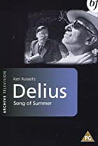 Image of Omnibus: Song of Summer: Frederick Delius