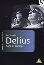 Primary image for Song of Summer: Frederick Delius