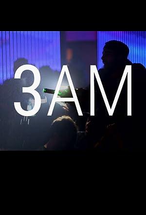 3AM Watch Online