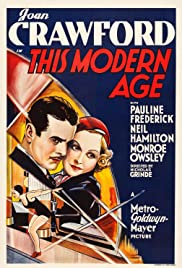 This Modern Age(1931) Poster - Movie Forum, Cast, Reviews
