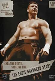 Cheating Death, Stealing Life: The Eddie Guerrero Story Poster