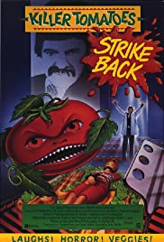 Killer Tomatoes Strike Back! Poster