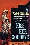 Kiss Her Goodbye (1959)