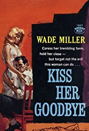 Kiss Her Goodbye(1959) Poster - Movie Forum, Cast, Reviews