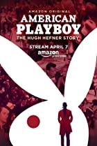 Image of American Playboy: The Hugh Hefner Story