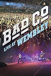Bad Company: Live at Wembley Poster