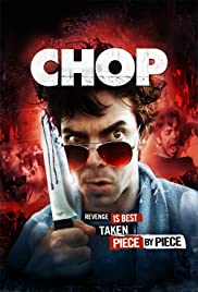 Chop(2011) Poster - Movie Forum, Cast, Reviews