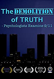 The Demolition of Truth-Psychologists Examine 9/11 Poster