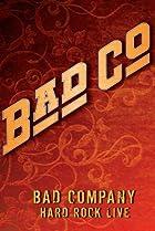 Image of Bad Company: Hard Rock Live