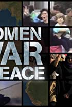 Image of Women, War & Peace: The War We Are Living
