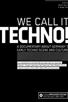 Image of We Call It Techno!
