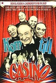 Kom till Casino! Poster