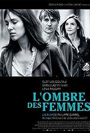 L'ombre des femmes(2015) Poster - Movie Forum, Cast, Reviews