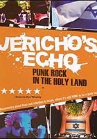 Image of Jericho's Echo: Punk Rock in the Holy Land