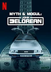 Myth & Mogul: John DeLorean - Season 1 poster