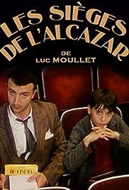 Les sièges de l'Alcazar Poster