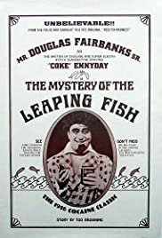 The Mystery of the Leaping Fish(1916) Poster - Movie Forum, Cast, Reviews