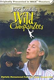 Jane Goodall's Wild Chimpanzees (2002) Poster - Movie Forum, Cast, Reviews