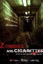 Zombies & Cigarettes (2009) Poster