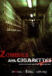 Zombies & Cigarettes (2009) Poster - Movie Forum, Cast, Reviews
