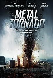 Metal Tornado(2011) Poster - Movie Forum, Cast, Reviews