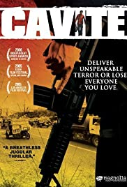 Cavite (2005) Poster - Movie Forum, Cast, Reviews