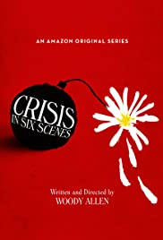 Crisis in Six Scenes Poster - TV Show Forum, Cast, Reviews