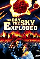 Image of The Day the Sky Exploded