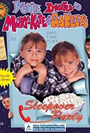 You're Invited to Mary-Kate & Ashley's Sleepover Party (1995) Poster - Movie Forum, Cast, Reviews